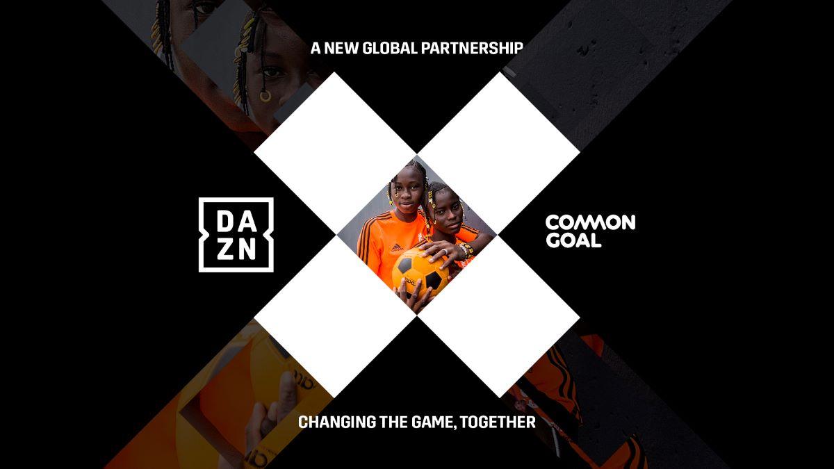 DAZN ha entrado en una asociación global de varios años con Common Goal,